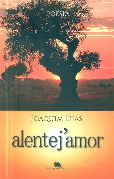 Alentej'amor (Joaquim Dias)