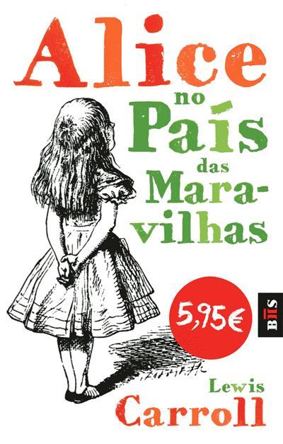 Alice no país das maravihas (Lewis Carroll)