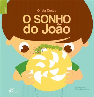 O sonho do João (Olívia Costa)