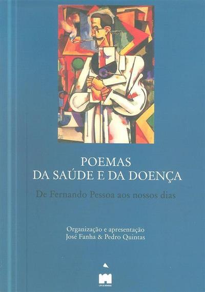 Poemas da saúde e da doença (org. e apresent. José Fanha, Pedro Quintas)