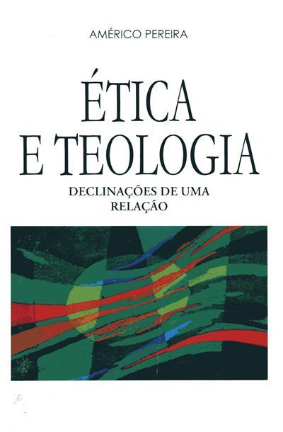 Ética e teologia (Américo Pereira)