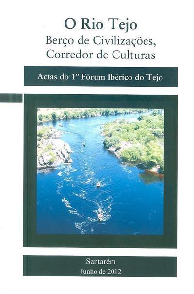 O Rio Tejo (coord. João Monteiro Serrano)