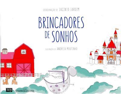 Brincadores de sonhos (coord. Jacinto Jardim)
