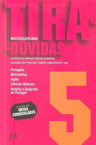 Tira-dúvidas multidisciplinar 5 (Carla Leite... [et al.])