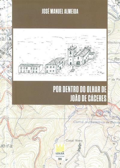 Frei João de Mello Cáceres (José Manuel Almeida)