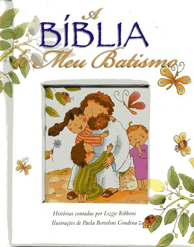 A Bíblia do meu batismo (Lizzie Ribbons)