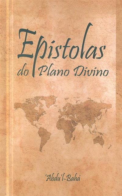 Epístolas do plano divino, 1916-1917 (Abdu'l-Bahá)