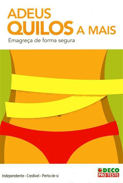 Adeus, quilos a mais (ed. Cláudia Maia)