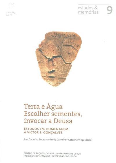 Terra e água, escolher sementes, invocar a deusa (ed. Ana Catarina Sousa, António Ramalho, Catarina Viegas)
