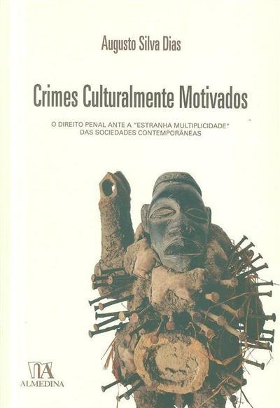 Crimes culturalmente motivados (Augusto Silva Dias)