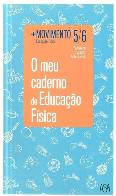 + Movimento 5-6 (Paula Batista, Lúcia Rêgo, Avelino Azevedo)