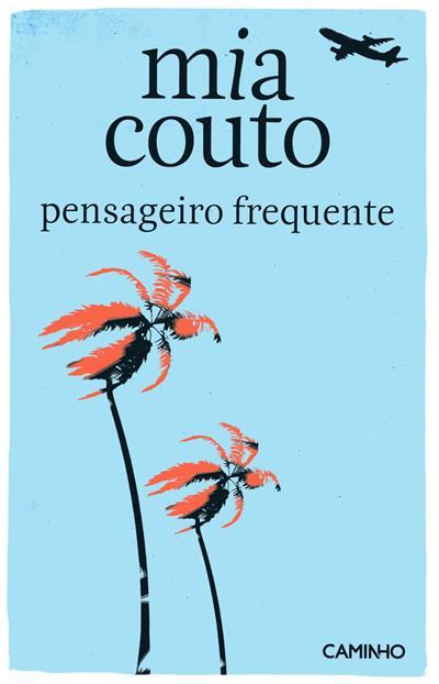 Pensageiro frequente (Mia Couto)