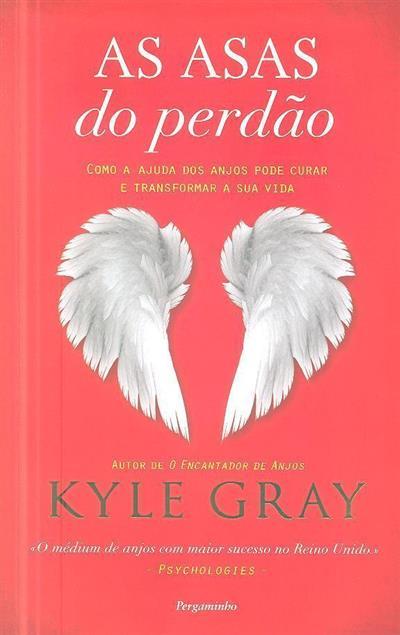 As asas do perdão (Kyle Gray)