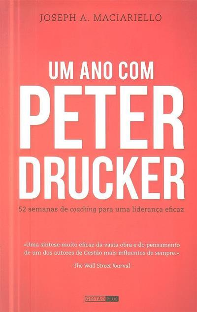 Um ano com Peter Drucker (Joseph A. Maciariello)