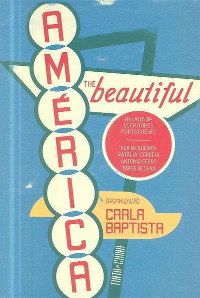 América the beatiful (org. Carla Baptista)