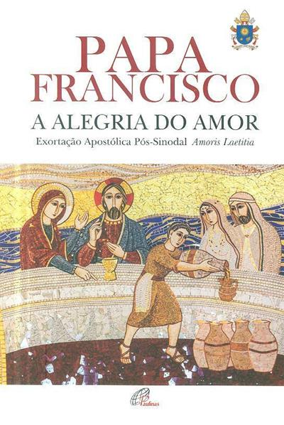A alegria do amor (Papa Francisco)