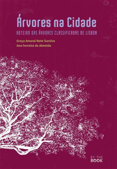 Árvores na cidade (Graça Amaral Neto Saraiva, Ana Ferreira de Almeida)