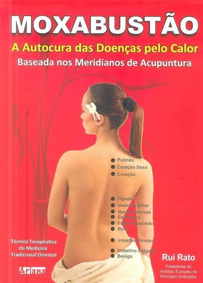Moxabustão (Rui Rato, Sara Rato)