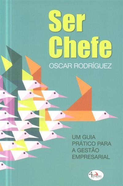 Ser chefe (Oscar Rodríguez)