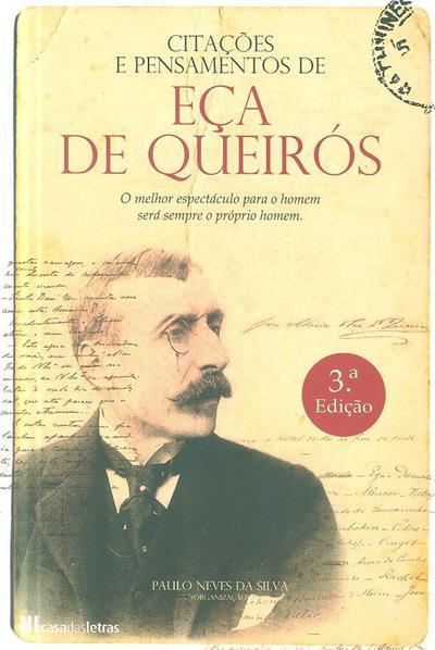 Citações e pensamentos de Eça de Queirós (org. Paulo Neves da Silva)