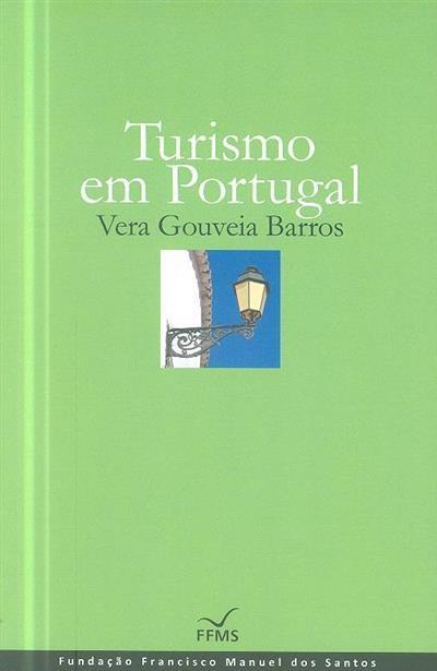 Turismo em Portugal (Vera Gouveia Barros)