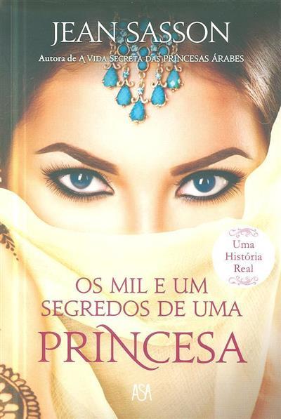 Os mil e um segredos de uma princesa (Jean Sasson)