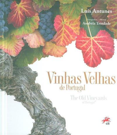 Vinhas velhas de Portugal (Luís Antunes)