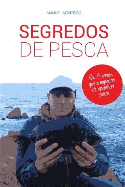 Segredos de pesca (Manuel Monteiro)