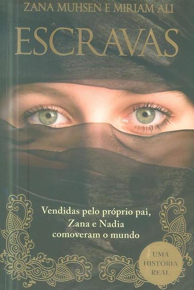 Escravas (Zana Muhsen, Miriam Ali)