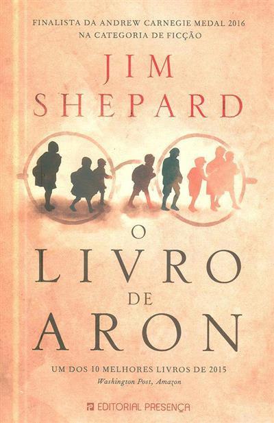 O livro de Aron (Jim Shepard)