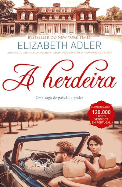 A herdeira (Elizabeth Adler)