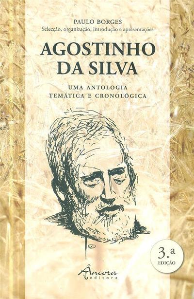 Agostinho da Silva (sel., org., introd. e apresent. Paulo Borges)