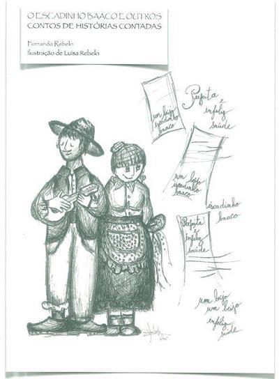 O iscadinho Baaco e outros contos de histórias-contadas (Fernando Rebelo)