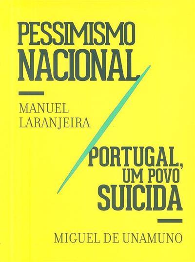 Pessimismo nacional (Manuel Laranjeira.)