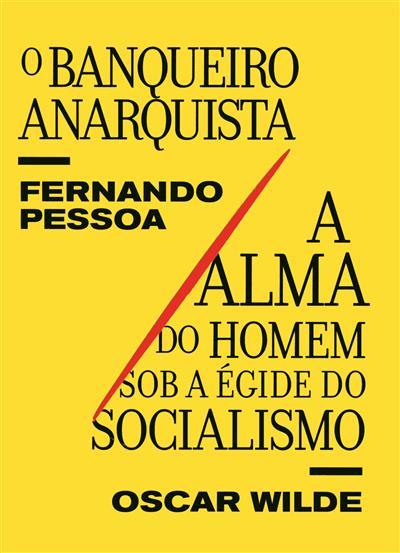 O banqueiro anarquista (Fernando Pessoa.)