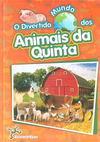 O divertido mundo dos animais da quinta (Inês Martins)