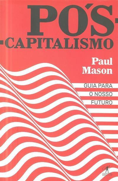 Pós-capitalismo (Paul Mason)