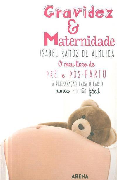 Gravidez & maternidade (Isabel Ramos de Almeida)