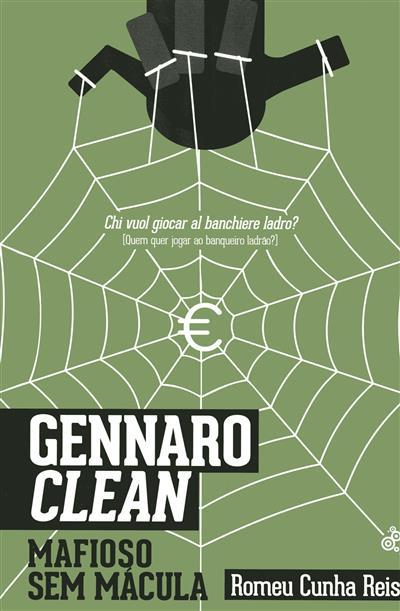 Gennaro Clean (Romeu Cunha Reis)