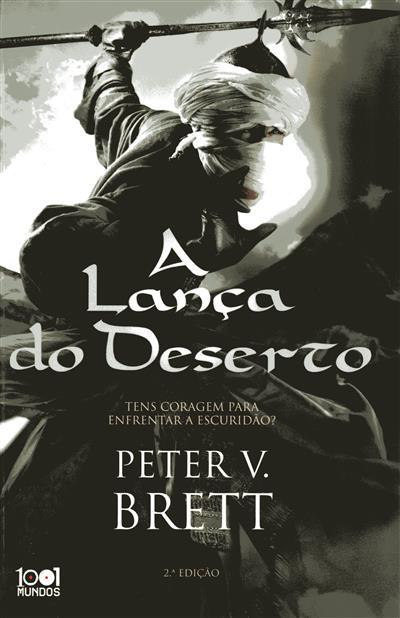 A lança do deserto (Peter V. Brett)