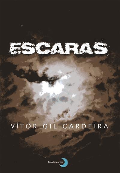 Escaras (Vítor Gil Cardeira)