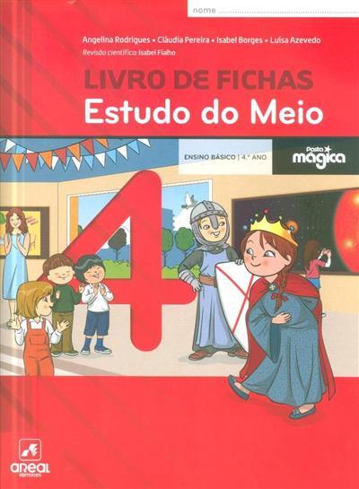 Estudo do meio 4, livro de fichas (Angelina Rodrigues... [et al.])