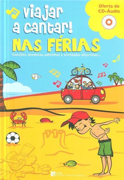 Viajar a cantar! (Fernando Paulo Gomes, Luís Matos)