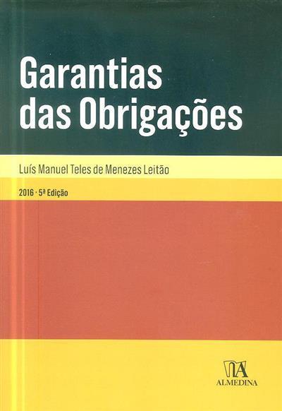 Garantia das obrigações (Luís Manuel Teles de Menezes Leitão)