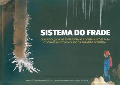 Sistema do Frade (João Cláudio Santos... [et al.])