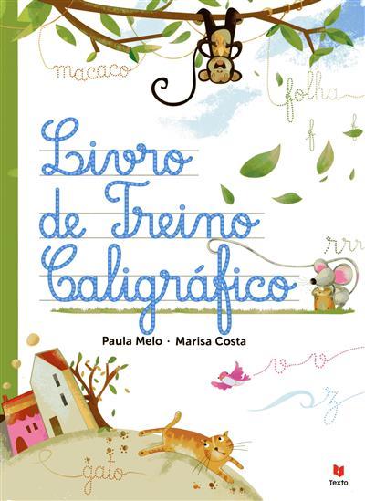 Livro de treino caligráfico (Paula Melo, Marisa Costa)