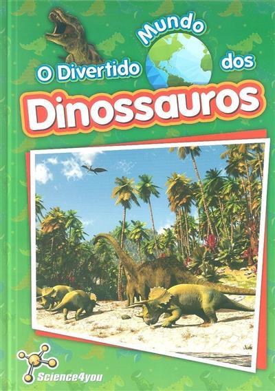 O divertido mundo dos dinossauros (Flávia Leitão)