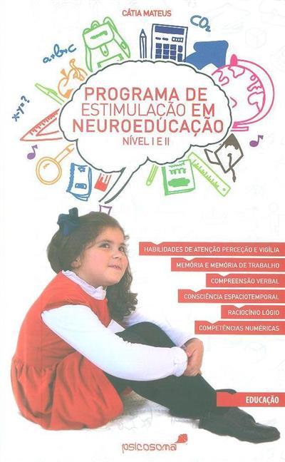 Programa de estimulação em neuroeducação, nível I e II (Cátia Mateus)