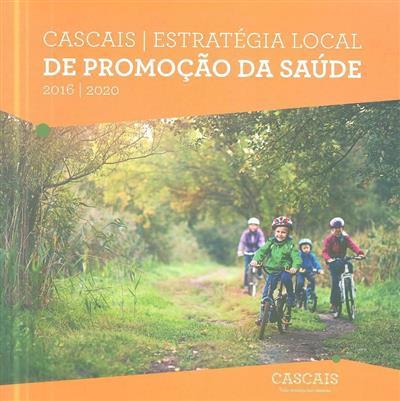 Cascais (coord. Grupo de Coordenação do Fórum Concelhio para a Promoção da Saúde)