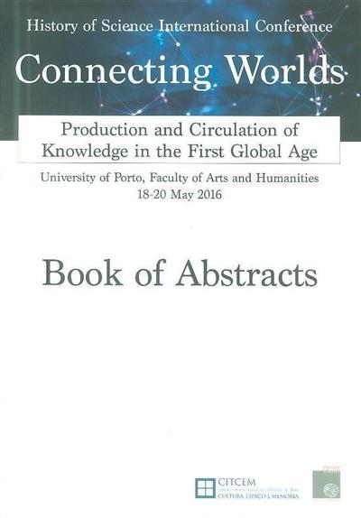Connecting worlds (History of Science International Conference)